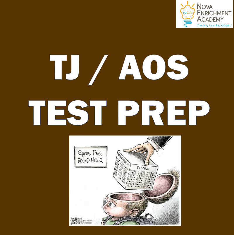 AOS/AET/PSAT/TJ TEST PREP Course (Multiple Sessions)